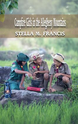 Picture of Campfire Girls in the Allegheny Mountains (Paperback)