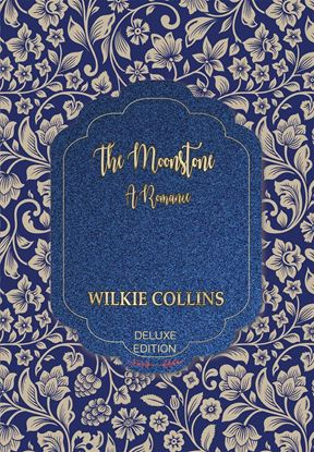 Picture of The Moonstone : A Romance (Deluxe) #19