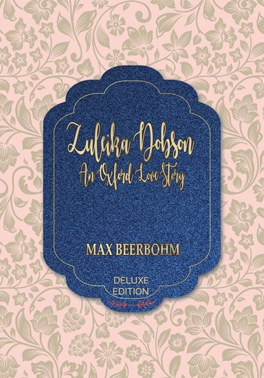 Picture of Zuleika Dobson : or An Oxford Love Story	 (Deluxe) #39