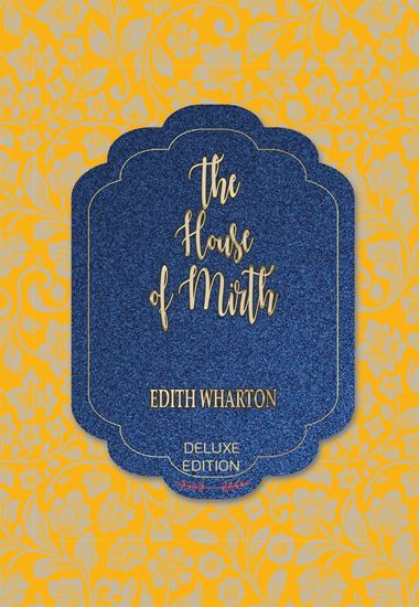 Picture of The House of Mirth (Deluxe) #61