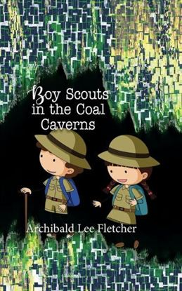 Picture of Boy Scouts in the Coal Caverns