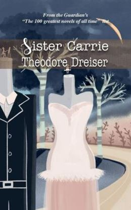 Picture of Sister Carrie (Paperback)